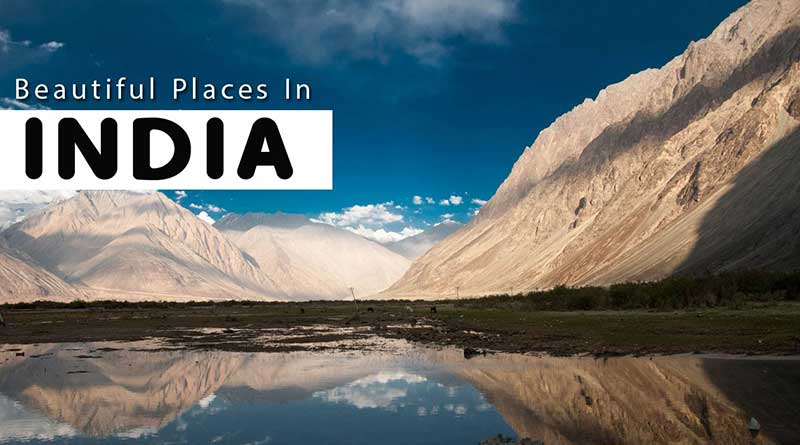 Beautiful Places To Travel In India