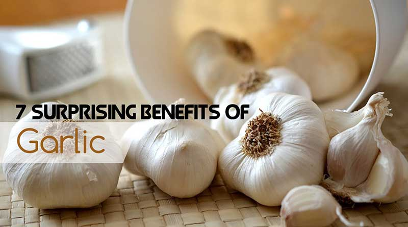 7 Surprising Benefits of Garlic