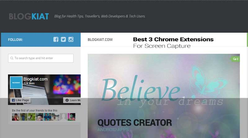 Best 3 Chrome Extensions For Screen Capture