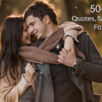 50+ Best Crush Quotes, Sayings, Messages For Him/Her