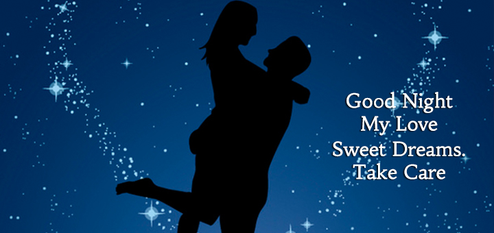 good-night-my-love-sweet-dreams-take-care-love-quotes