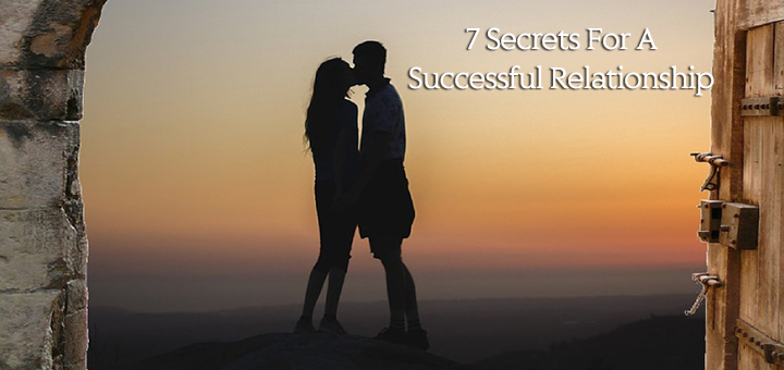 7 Secrets To A Successful Relationship