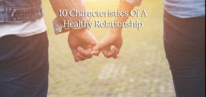 10-Characteristics-Of-A-Healthy-Relationship