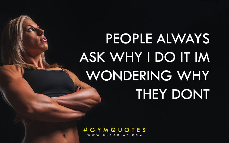 Gym motivational quotes.
