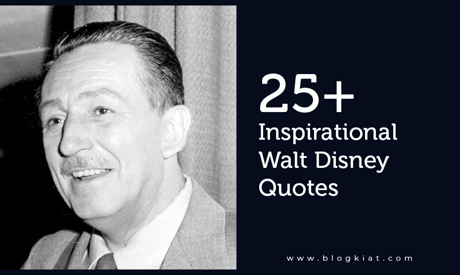 25+-Inspirational-Walt-Disney-Quotes