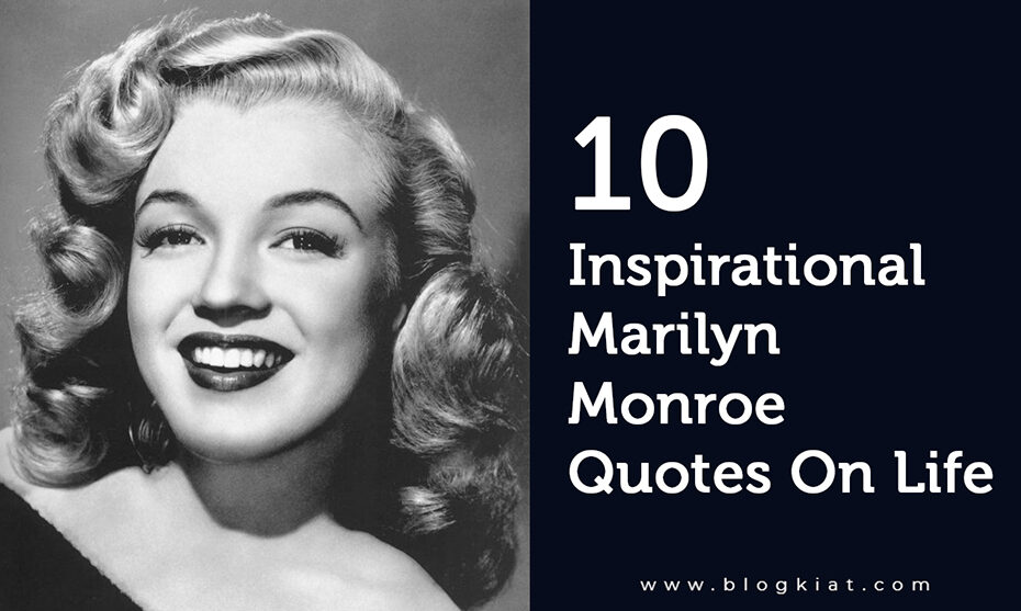 10-Inspirational-Marilyn-Monroe-Quotes-On-Life_1