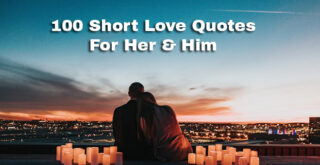 100-Short-Love-Quotes-For-Her-&-Him