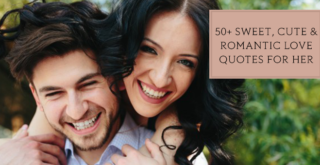 50+-Sweet,-Cute-&-Romantic-Love-Quotes-for-Her---Must-Read