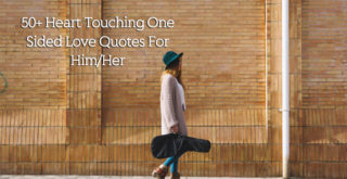 50+-Heart-Touching-One-Sided-Love-Quotes-For-Him-Her